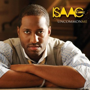 "Isaac Carree Tops Gospel & Christian Billboard Charts this Week w/ ""Uncommon Me"""