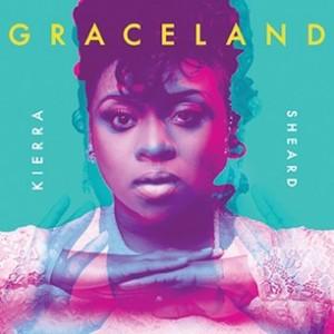 Kierra Sheard Graceland