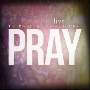 brooklyn-tabernacle-choir_pray-300x300