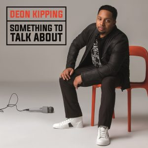 Deon Kipping_SomethingToTalkAbout_AlbumCover_FINAL