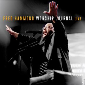 FRED_HAMMOND-WORSHIP JOURNAL LIVE-album art