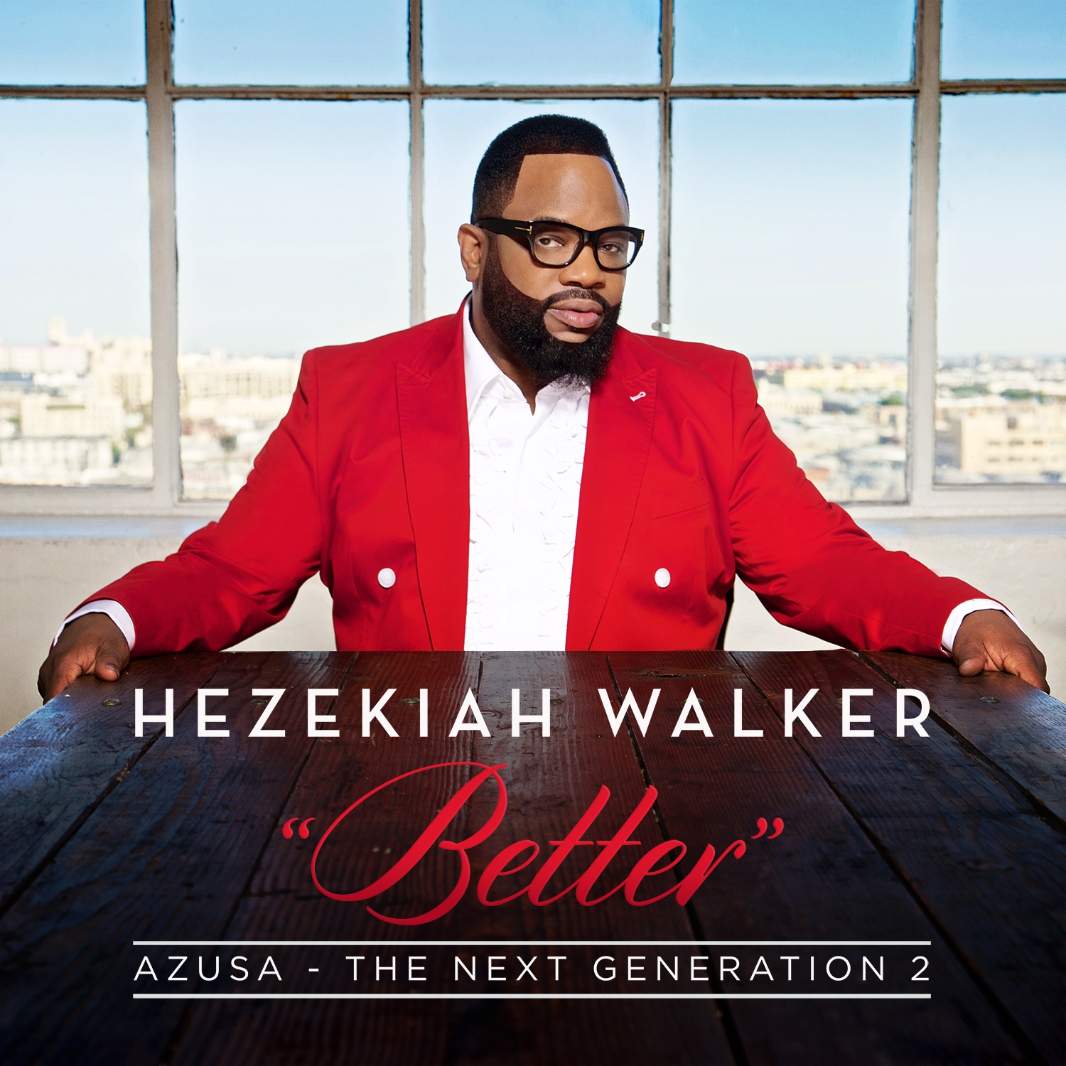 Hezekiah Walker Azusa The Next Generation 2-Better-Album Cover